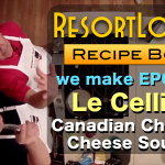 ResortLoop Recipe Box – Le Cellier's Cheddar Cheese Soup!