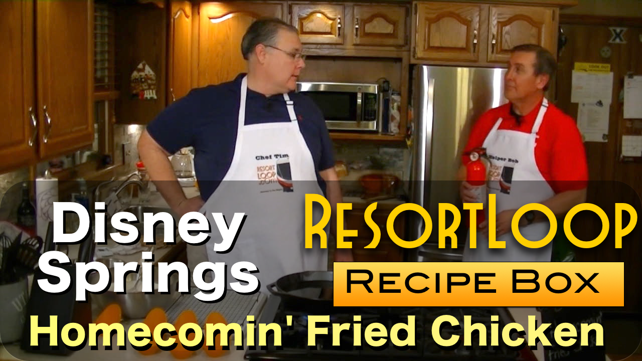 Disney's Homecomin' Fried Chicken from the Resort Loop Recipe Box